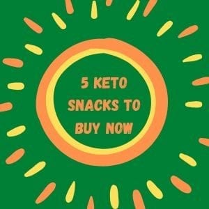 5-keto-snacks-to-buy-now